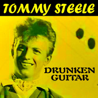 Tommy Steele - Drunken Guitar