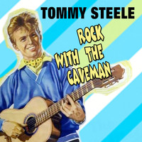 Tommy Steele - Rock With The Caveman