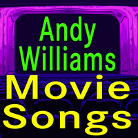 Andy Williams - Andy Williams Movie Songs