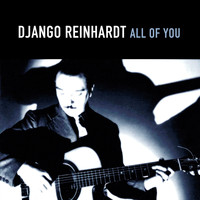 Django Reinhardt - All of you