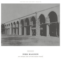 Dirk Maassen - Un Voyage (The Sitting Room Piano)