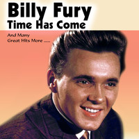 Billy Fury - Time Has Come