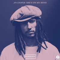 JP Cooper - She's On My Mind (Acoustics)