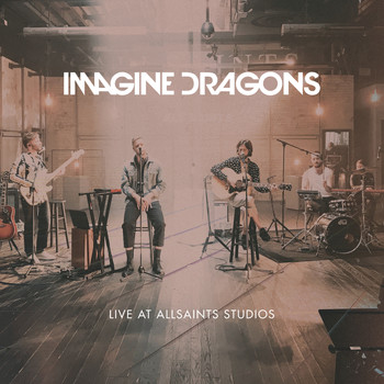 Imagine Dragons - Live At AllSaints Studios
