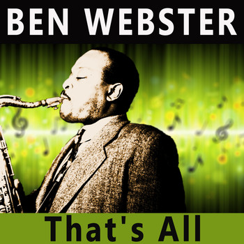 Ben Webster - That's All