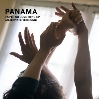 Panama - Hope For Something (Alternate Versions)