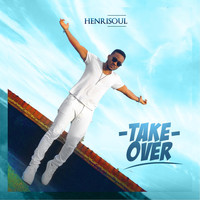 Henrisoul - Take Over