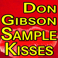 Don Gibson - Don Gibson Sample Kisses