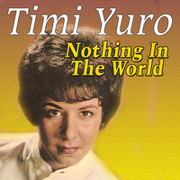 Timi Yuro - Nothing In The World