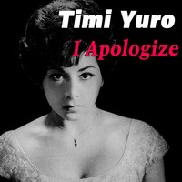 Timi Yuro - I Apologize