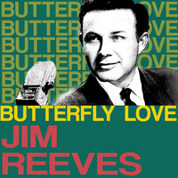 Jim Reeves - Butterfly Love