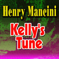 Henry Mancini - Kelly's Tune