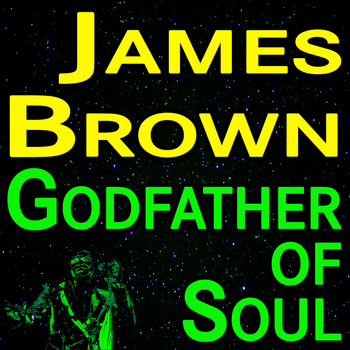 James Brown - James Brown Godfather Of Soul
