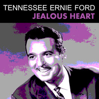Tennessee Ernie Ford - Jealous heart