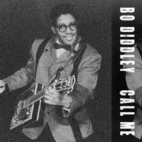 Bo Diddley - Call me