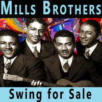 Mills Brothers - Swing for Sale