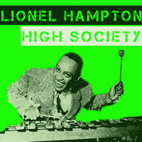 Lionel Hampton - High Society
