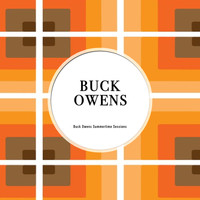 Buck Owens - Buck Owens Summertime Blues