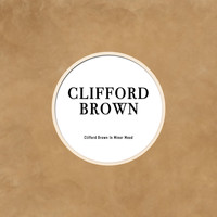 Clifford Brown - Clifford Brown in Minor Mood