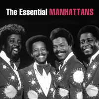 The Manhattans - The Essential Manhattans