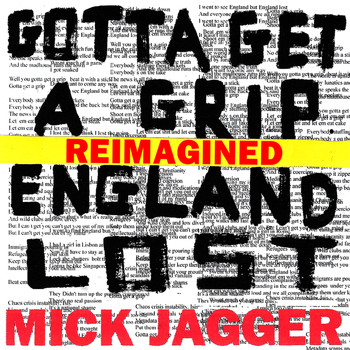 Mick Jagger - Gotta Get A Grip / England Lost (Reimagined [Explicit])