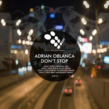 Adrian Oblanca - Don't Stop