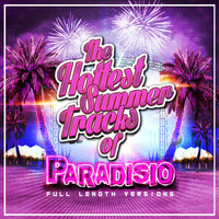 Paradisio - The Hottest Summer Tracks (20TH Anniversary Deejays Full Length Versions)