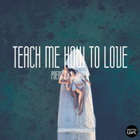 Poenitsch & Jakopic - Teach Me How to Love