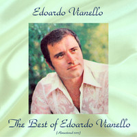 Edoardo Vianello - The Best of Edoardo Vianello (All Tracks Remastered 2017)