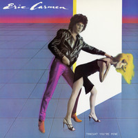 Eric Carmen - Tonight You're Mine