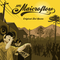 Mr. Maicroflow - Original del Ghetto