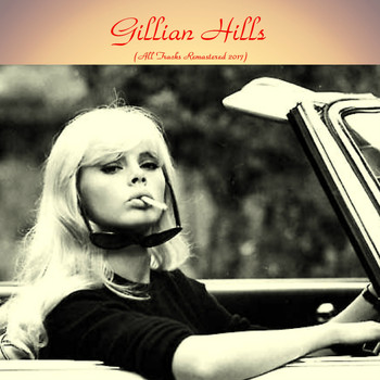 Gillian Hills - Gillian hills (Remastered 2017)