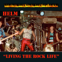 Helm - Living the Rock Life