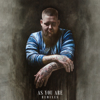 Rag'n'Bone Man - As You Are (Remixes)