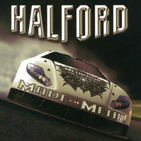 Halford - Halford IV - Made Of Metal
