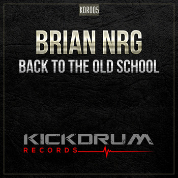 Brian NRG - Back To The Old School