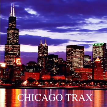 Various Artists - CHICAGO TRAX
