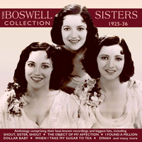 The Boswell Sisters - The Boswell Sisters Collection 1925-36