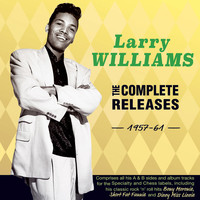Larry Williams - The Complete Releases 1957-61