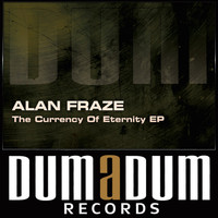 Alan Fraze - The Currency Of Eternity