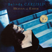 Belinda Carlisle - Heaven on Earth (30th Anniversary Edition)