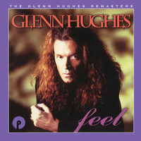 Glenn Hughes - Feel: Remastered and Expanded