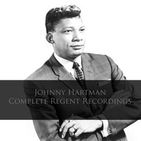 Johnny Hartman - Johnny Hartman: Complete Regent Recordings