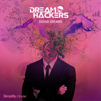Dream Hackers - Sugar Dreams