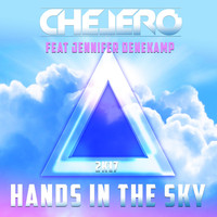 Chelero - Hands in the Sky (feat. Jennifer Denekamp)