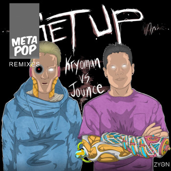 Kryoman - Get Up: MetaPop Remixes