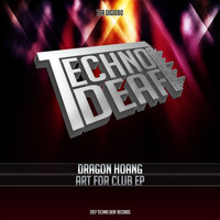 Dragon Hoang - Art For Club EP