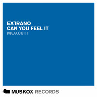 Extrano - Can You Feel It