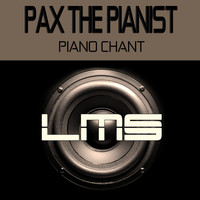 Pax The Pianist - Piano Chant