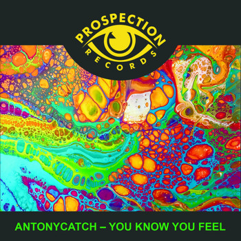 AntonyCatch - You know you feel